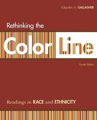 Rethinking the Color Line: Readings in Race and Ethnicity 4th Edition 9780073404271 0073404276