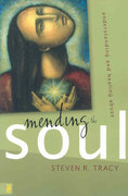 Mending the Soul 1st Edition 9780310285298 0310285291