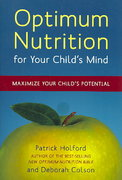 Optimum Nutrition for Your Child's Mind 1st edition 9781587613326 1587613328