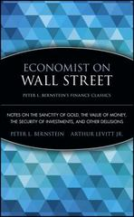 Economist on Wall Street (Peter L. Bernstein's Finance Classics) 1st edition 9780470287590 0470287594