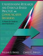 Understanding Research and Evidence-Based Practice in Communication Disorders 1st edition 9780205453634 0205453635
