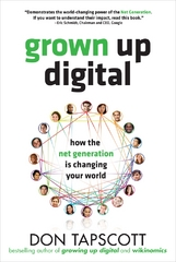 Grown Up Digital: How the Net Generation is Changing Your World 1st edition 9780071508636 0071508635