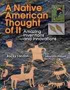 A Native American Thought of It 2nd Edition 9781554511556 1554511550