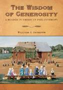 The Wisdom of Generosity 1st Edition 9781602580596 1602580596