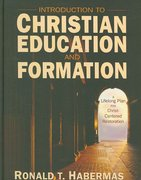 Introduction to Christian Education and Formation 0 9780310274261 0310274265