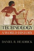 Technology: A World History 1st Edition 9780199722143 0199722145