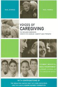 Voices of Caregiving 1st edition 9781934184066 1934184063