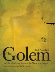 The Golem and the Wondrous Deeds of the Maharal of Prague 0 9780300143201 0300143206