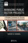 Managing Public Sector Projects 1st Edition 9781420088731 1420088734