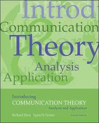 Introducing Communication Theory 4th Edition 9780073385075 0073385077