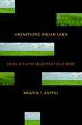 Unearthing Indian Land 1st Edition 9780816527113 0816527113