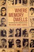 Where Memory Dwells 1st Edition 9780520255845 0520255844