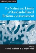 Nature and Limits of Standards-Based Reform and Assessment 0 9780807749012 080774901X