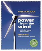 Power from the Wind 1st Edition 9780865716209 086571620X