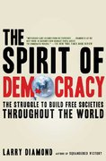 The Spirit of Democracy 1st edition 9780805089134 0805089136