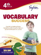 Fourth Grade Vocabulary Success (Sylvan Workbooks) 0 9780375430053 0375430059