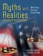 Myths And Realities Of Crime And Justice: What Every American Should Know 1st edition 9780763755744 0763755745