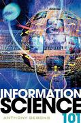 Information Science 101 1st Edition 9780810852891 0810852896