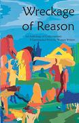 Wreckage of Reason: XXperimental Prose by Contemporary Women Writers 1st Edition 9781933132631 1933132639