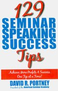 129 Seminar Speaking Success Tips 0 9780976111160 0976111160