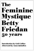 The Feminine Mystique 1st Edition 9780393063790 0393063798