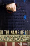 In the Name of God 1st Edition 9780312384555 0312384556
