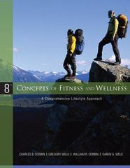 Concepts of Fitness and Wellness: A Comprehensive Lifestyle Approach 8th edition 9780073376387 0073376388