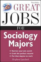 Great Jobs for Sociology Majors 3rd Edition 9780071544825 0071544828