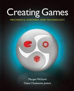 Creating Games 1st Edition 9781568813059 1568813058