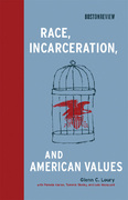 Race, Incarceration, and American Values 1st Edition 9780262260947 0262260948