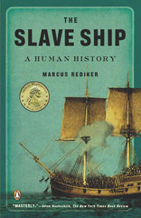 The Slave Ship 1st Edition 9780143114253 0143114255
