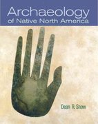 Archaeology of Native North America 1st Edition 9781317350064 1317350065