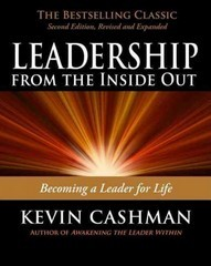 Leadership from the Inside Out 2nd Edition 9781576755990 1576755991