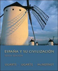 Espana y su civilizacion 6th Edition 9780073385204 0073385204
