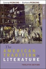 The American Tradition in Literature, Volume 2 (book alone) 12th Edition 9780077239053 0077239059