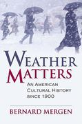 Weather Matters 1st Edition 9780700616114 070061611X