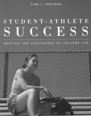 Student-Athlete Success: Meeting the Challenges of College Life 1st Edition 9780763750442 0763750441