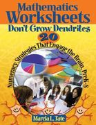 Mathematics Worksheets Don't Grow Dendrites 1st Edition 9781412953337 1412953332