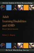 Adult Learning Disabilities and ADHD: Research-Informed Assessment 1st Edition 9780195371789 019537178X