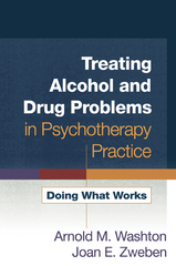Treating Alcohol and Drug Problems in Psychotherapy Practice 1st Edition 9781593859800 1593859805