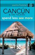 Pauline Frommer's Cancun & the Yucatan 1st edition 9780470287897 0470287896