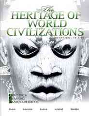 The Heritage of World Civilizations 4th edition 9780205661039 0205661033