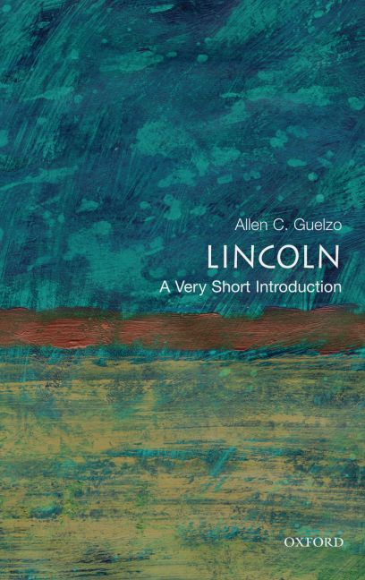 Lincoln: A Very Short Introduction 1st Edition 9780195367805 0195367804