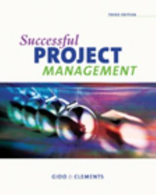 Successful Project Management (with Microsoft Project and InfoTrac) 3rd edition 9780324594546 0324594542