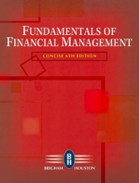 Fundamentals of Financial Management, Concise Edition (with Thomson ONE - Business School Edition) 6th edition 9780324664553 0324664559