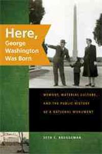Here, George Washington Was Born 1st Edition 9780820331782 0820331783