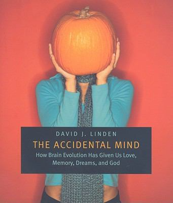 The Accidental Mind 1st Edition 9780674030589 0674030583