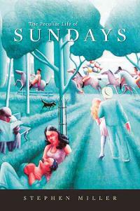 The Peculiar Life of Sundays 0 9780674031685 0674031687