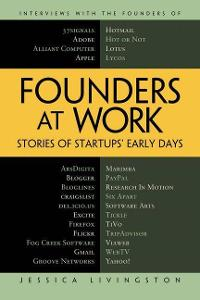 Founders at Work 1st Edition 9781430210788 1430210788
