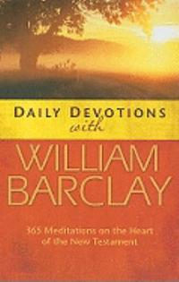 Daily Devotions with William Barclay 0 9780664232702 0664232701